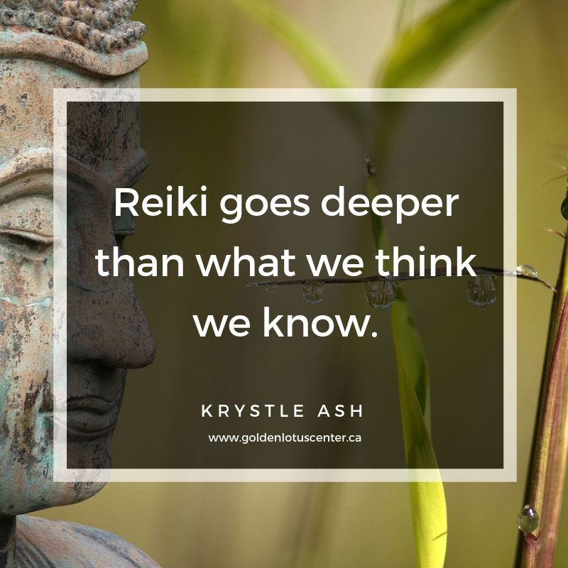 being reiki, be reiki, what does it mean to be reiki, how to be reiki, usui reiki ryoho, golden lotus center, krystle ash, reiki master, reiki teacher, reiki classes, reiki training, edmonton reiki, canada reiki, alberta reiki, practicing reiki, what does being reiki mean, reiki goes deeper