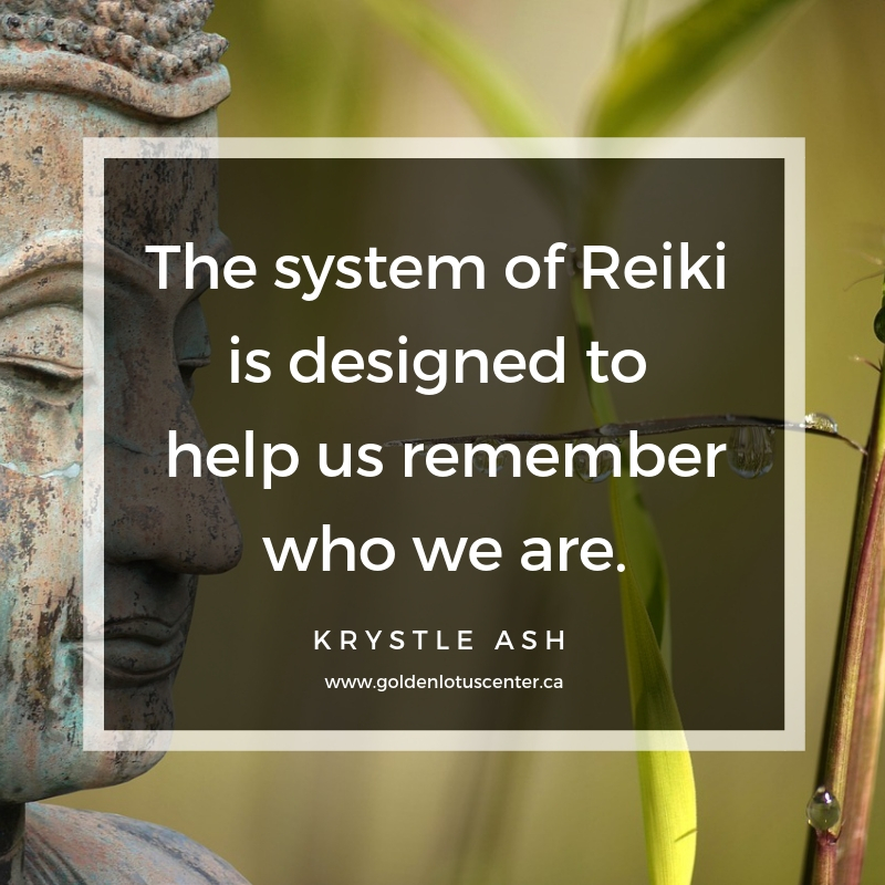 the system of reiki, being reiki, be reiki, what does it mean to be reiki, how to be reiki, usui reiki ryoho, golden lotus center, krystle ash, reiki master, reiki teacher, reiki classes, reiki training, edmonton reiki, canada reiki, alberta reiki, practicing reiki, what does being reiki mean