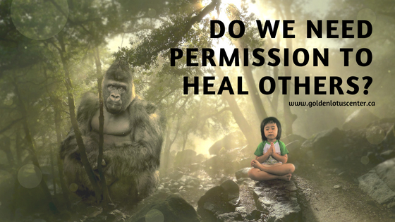 permission to heal others, distance healing, sending reiki, permission, consent, healer, lightworker, respect, boundaries, energetic boundaries, ethics, reiki master, reiki teacher, golden lotus center, krystle ash